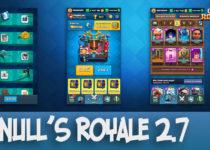 Null's Royale 2.7 - обновление до последней версии Клеш Рояль